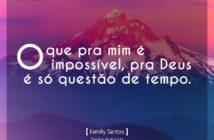 O que pra mim é impossível
