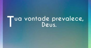 Tua vontade prevalece