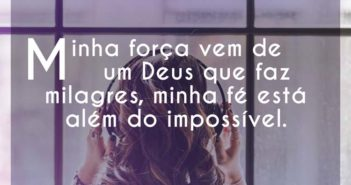 Minha força vem de um Deus que fa - Fernanda Brum