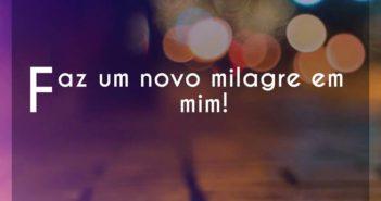 Faz um novo milagre em mim! - Brenda dos Santos