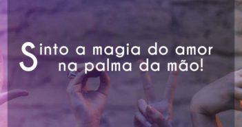 Sinto a magia do amor na palma da - Roupa Nova