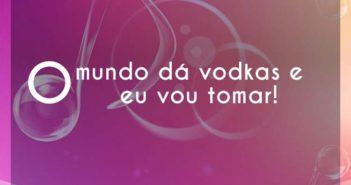 O mundo dá vodkas e eu vou tomar! - Zé Neto e Cristiano