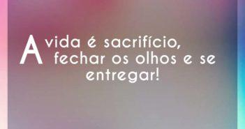 A vida é sacrifício