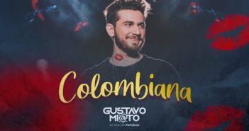 Gustavo Mioto - COLOMBIANA - DVD Ao Vivo Em Fortaleza
