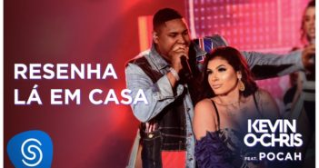 Kevin O Chris feat. Pocah - Resenha Lá Em Casa (DVD Evoluiu) [Vídeo Oficial]