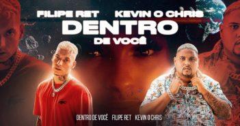 """Filipe Ret """"DENTRO DE VOCÊ""""   ft. Kevin O Chris (prod. Dallass)"""