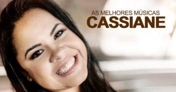 Músicas Mais Tocadas da Cassiane 2020