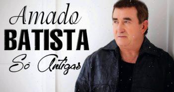Músicas Mais Tocadas do Amado Batista 2020