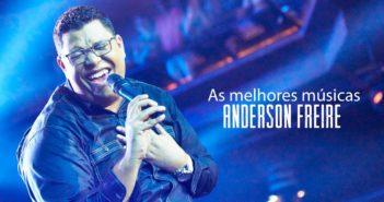 Músicas Mais Tocadas do Anderson Freire 2020
