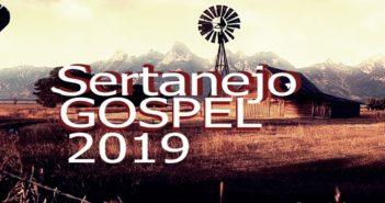 Sertanejo Gospel - - Melhores Do Gospel