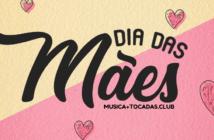 Baixar Músicas Tema de Dia das Mães