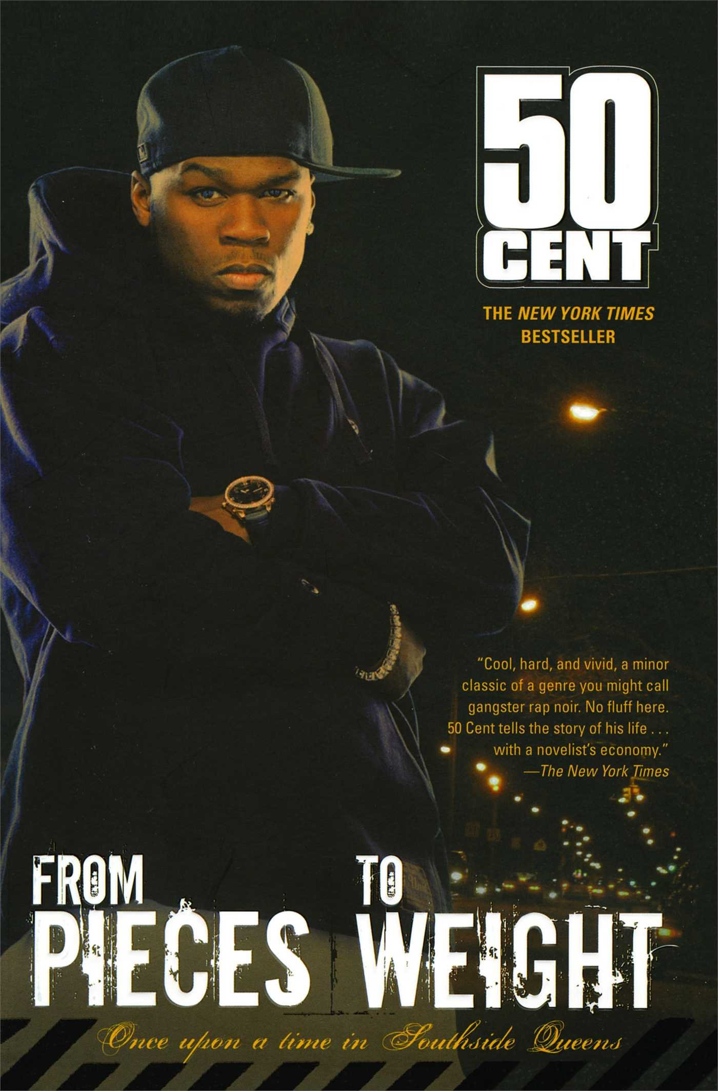 From Pieces to Weight- Autobiografia 50Cent Once upon a Time in Southside Queens