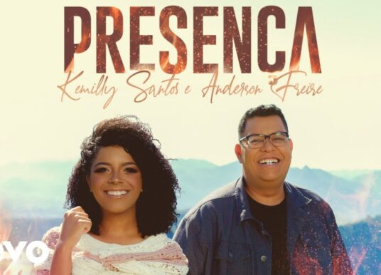 Kemilly Santos, Anderson Freire – Presença