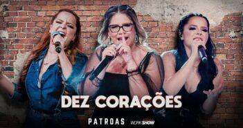 Marília Mendonça & Maiara e Maraisa - Dez Corações com letras - baixar - vídeo