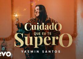 Yasmin Santos – Cuidado Que Eu Te Supero