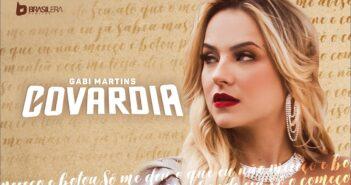 Gabi Martins - COVARDIA com letras - baixar - vídeo
