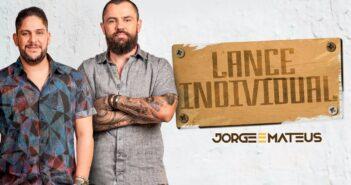 Jorge & Mateus - Lance Individual com letras - baixar - vídeo