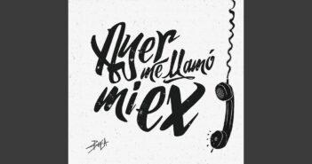 Ayer Me Llamó Mi Ex (feat. Lenny Santos) com letras - baixar - vídeo
