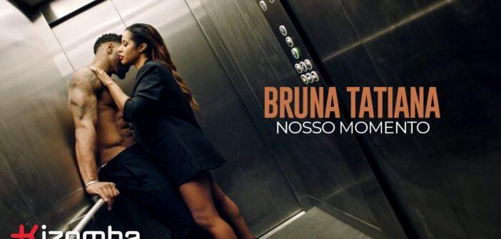 Bruna Tatiana - Nosso Momento com letras - baixar - vídeo