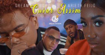 DREAM BOYZ- Cuiar Assim ft Arieth Feijó com letras - baixar - vídeo