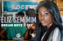 DREAM BOYZ- Feliz Sem Mim ft CEF com letras - baixar - vídeo