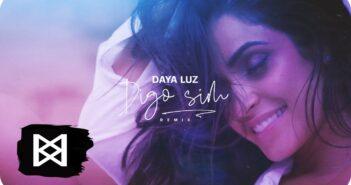 Daya Luz - Digo Sim Remix com letras - baixar - vídeo