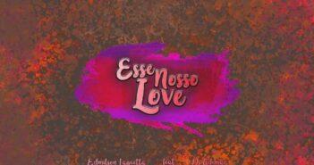 ESSE NOSSO LOVE com letras - baixar - vídeo