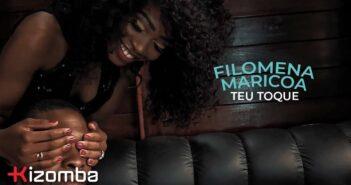 Filomena Maricoa - Teu Toque com letras - baixar - vídeo