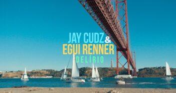 Jay Cudz & Egui Renner - Delírio com letras - baixar - vídeo