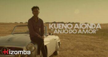 Kueno Aionda - Anjo do Amor com letras - baixar - vídeo