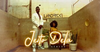 Landrick-Jeito Dela com letras - baixar - vídeo