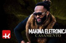 Makina Electronica - Casamento com letras - baixar - vídeo