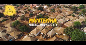 Mandas ft Manecas Costa - Mantenha com letras - baixar - vídeo
