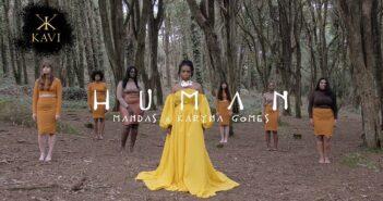 Mandas ft. Karyna Gomes - Human com letras - baixar - vídeo