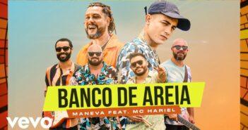 Maneva, MC Hariel - Banco De Areia
