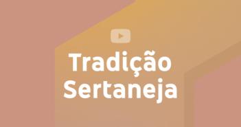 Tradição Sertaneja