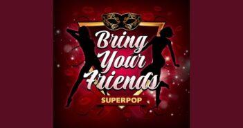 Bring Your Friends letras - baixar - vídeo Sam Shrieve