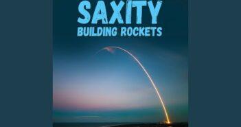 Building Rockets letras - baixar - vídeo Saxity
