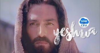 Yeshua letras - baixar - vídeo Comunidade Católica Colo de Deus