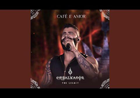 Café e Amor (Ao Vivo) com letras - baixar - vídeo
