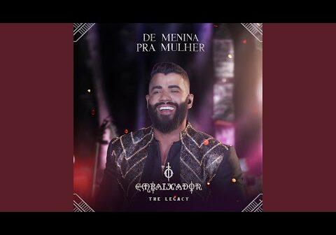 De Menina pra Mulher (Ao Vivo) com letras - baixar - vídeo