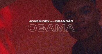 Jovemdex & Brandão85 - Obama  (Áudio/Visualizer Oficial) com letras - baixar - vídeo