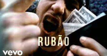 Rubão - O Dono do Mundo com letras - baixar - vídeo