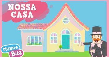 Nossa Casa [clipe infantil] com letras - baixar - vídeo