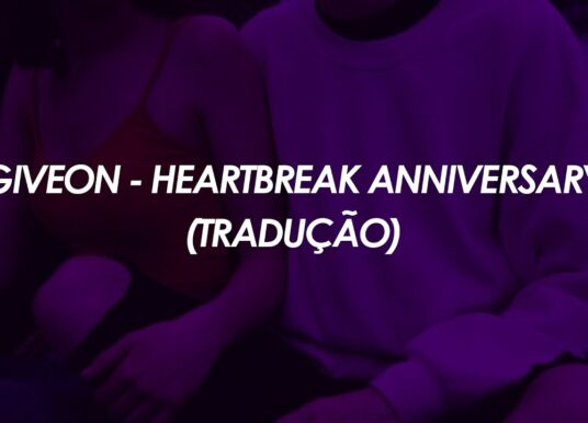 Giveon – Heartbreak Anniversary (Tradução)