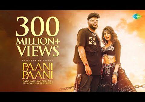Badshah - Paani Paani | Jacqueline Fernandez | Aastha Gill | Official Music Video