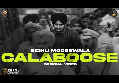 Calaboose (Official Video) Sidhu Moose Wala   Snappy   Moosetape
