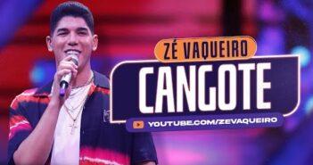 Cangote - Zé Vaqueiro (Video Oficial)