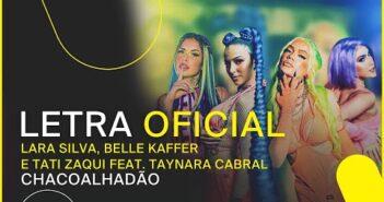 Chacoalhadão - Lara Silva