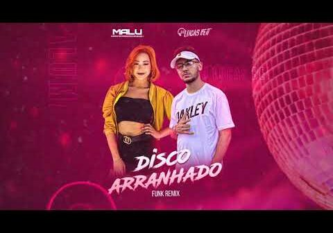 Disco Arranhado - Malu Remix Dj Lucas Beat